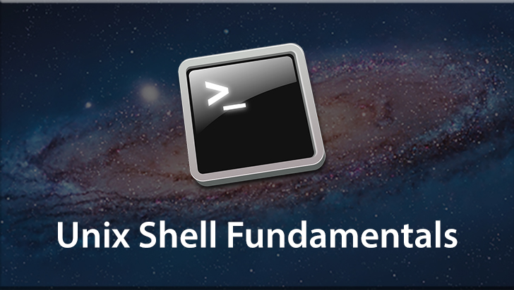 Unix Shell Fundamentals
