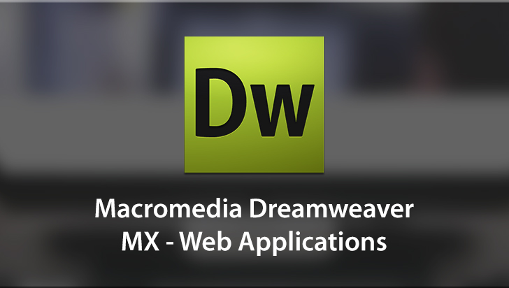 Macromedia Dreamweaver MX - Web Applications