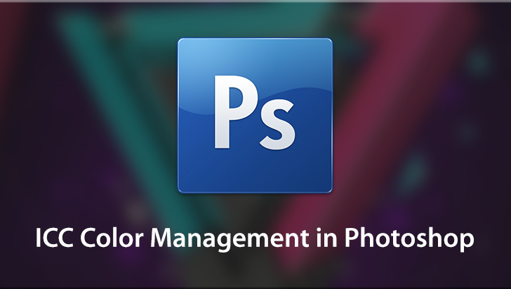 ICC Color Management in Photoshop
