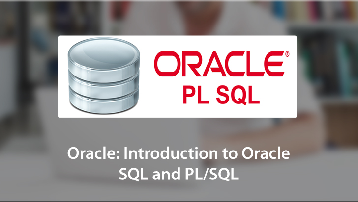 Oracle: Introduction to Oracle SQL and PL/SQL