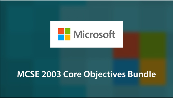 MCSE 2003 Core Objectives Bundle