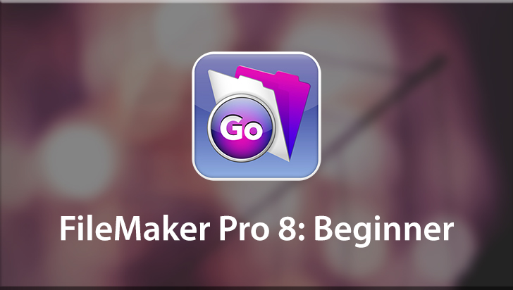 FileMaker Pro 8: Beginner