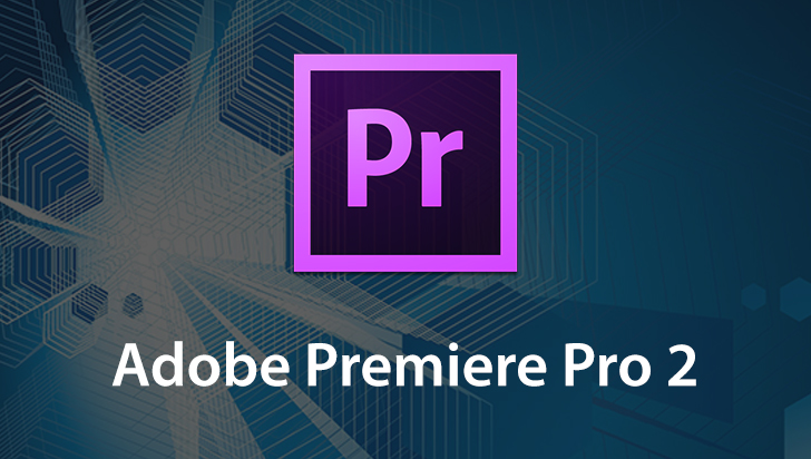 Adobe Premiere Pro 2