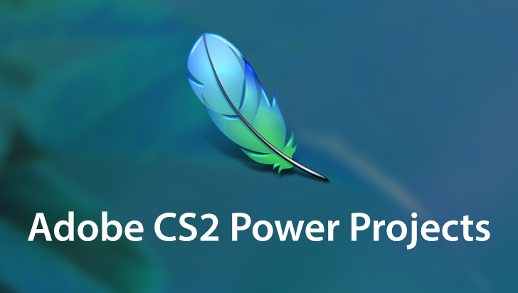 Adobe CS2 Power Projects