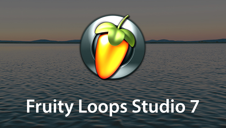 Fruity Loops Studio 7