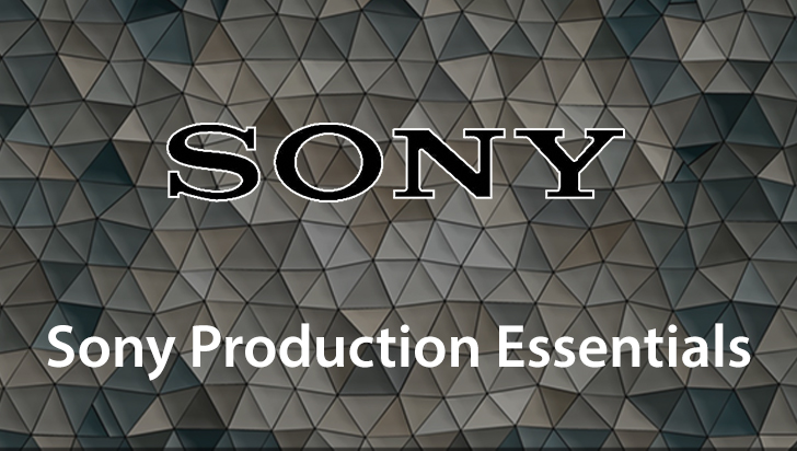 Sony Production Essentials
