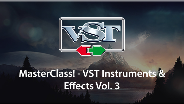 MasterClass! - VST Instruments & Effects Vol. 3
