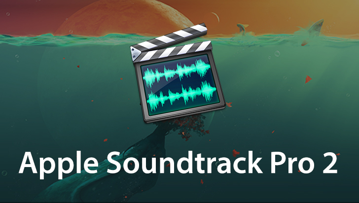 Apple Soundtrack Pro 2