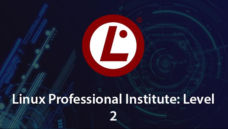 Linux Professional Institute: Level 2