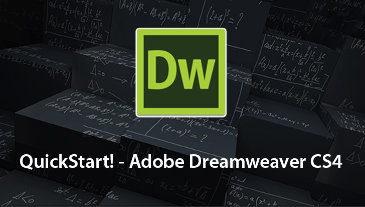 QuickStart! - Adobe Dreamweaver CS4