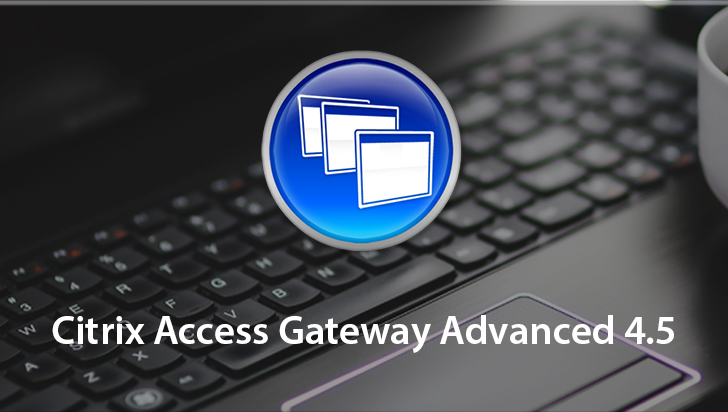 Citrix Access Gateway Advanced 4.5