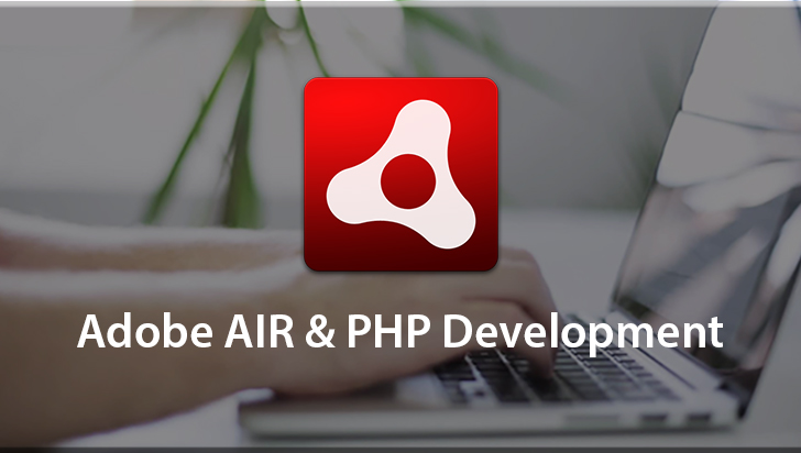 Adobe AIR & PHP Development