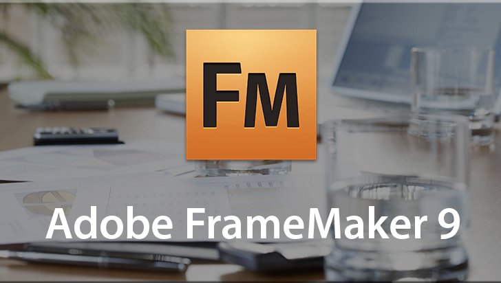 Adobe FrameMaker 9