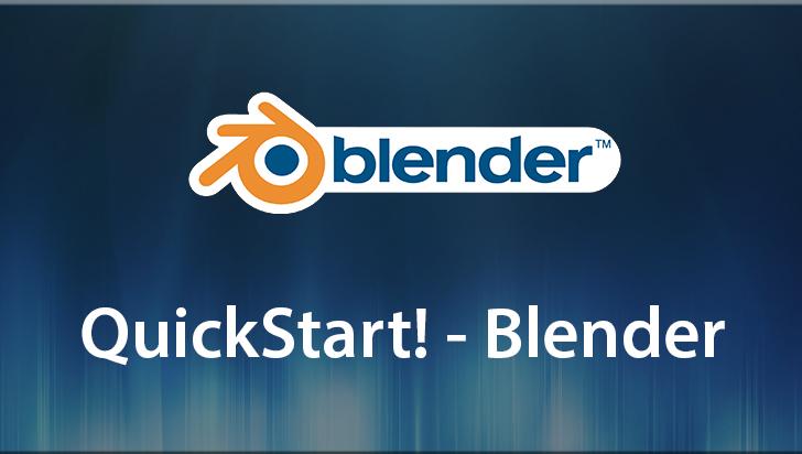 QuickStart! - Blender