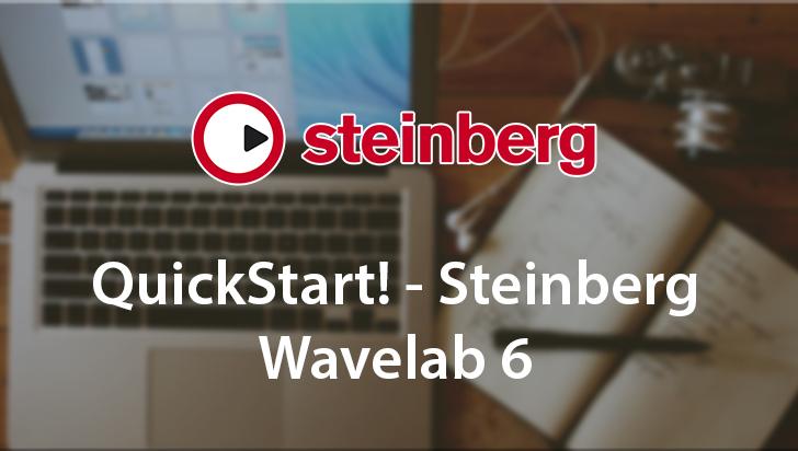 QuickStart! - Steinberg Wavelab 6