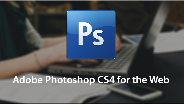 Adobe Photoshop CS4 for the Web