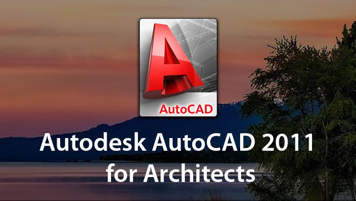 Autodesk AutoCAD 2011 for Architects