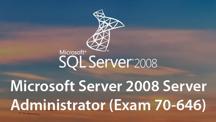 Microsoft Server 2008 Server Administrator (Exam 70-646)