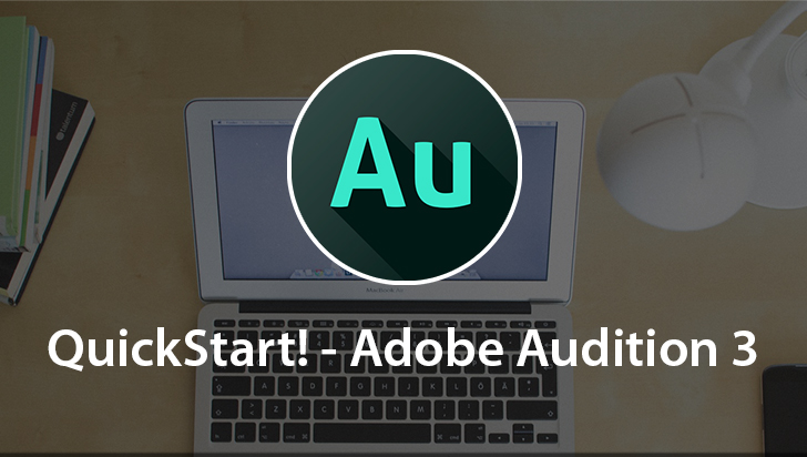 QuickStart! - Adobe Audition 3