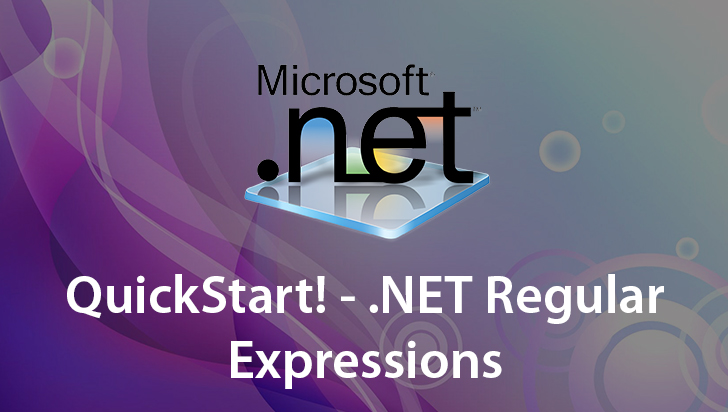 QuickStart! - .NET Regular Expressions