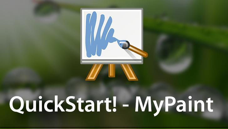 QuickStart! - MyPaint