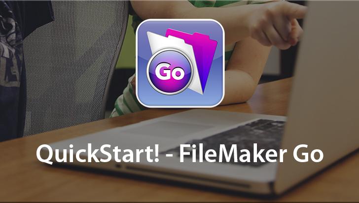 QuickStart! - FileMaker Go