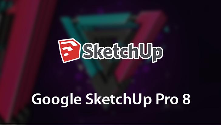 Google SketchUp Pro 8