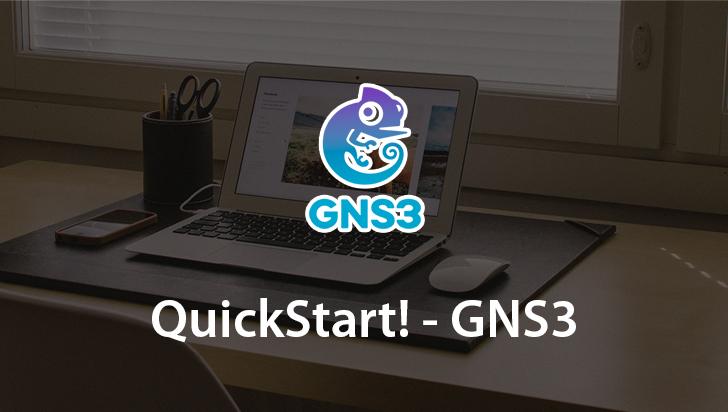 QuickStart! - GNS3