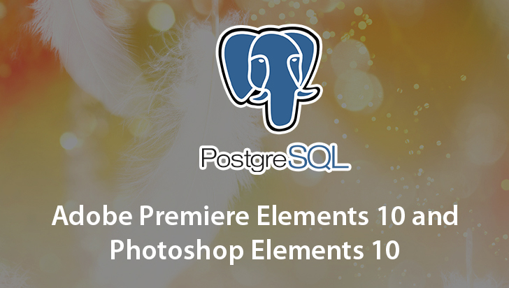 Adobe Premiere Elements 10 and Photoshop Elements 10