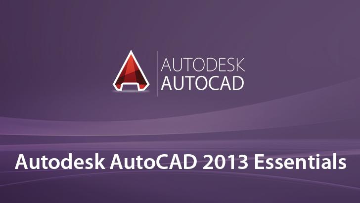 Autodesk AutoCAD 2013 Essentials