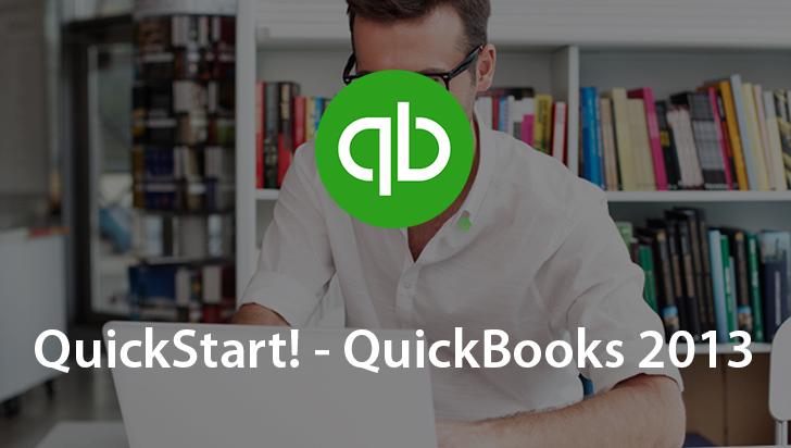 QuickStart! - QuickBooks 2013