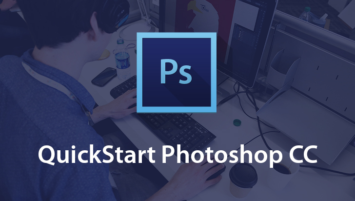 QuickStart! - Adobe Photoshop CC