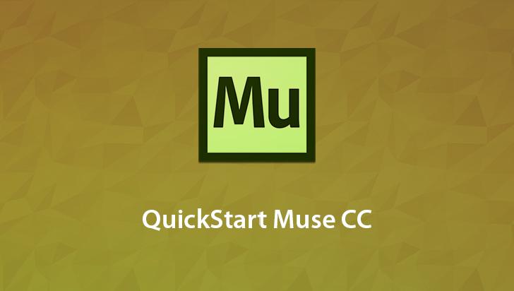QuickStart! - Adobe Muse CC