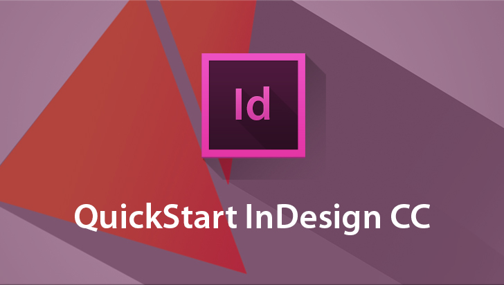 QuickStart! - Adobe InDesign CC