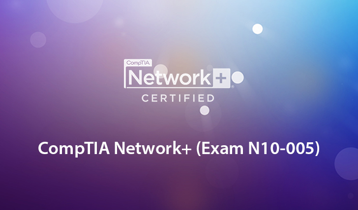CompTIA Network+ (Exam N10-005)