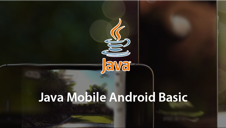 Java Mobile Android Basic