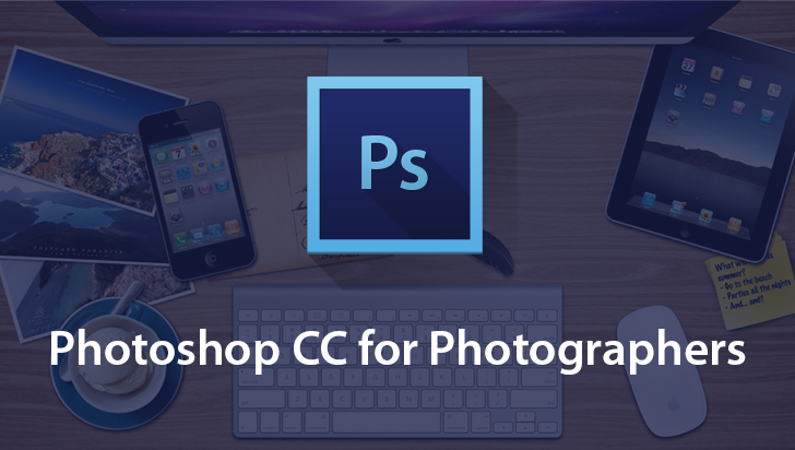 Photoshop CC for Photographers
