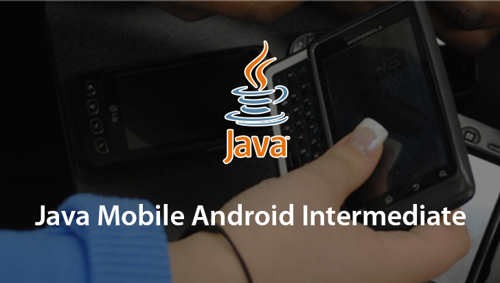 Java Mobile Android Intermediate