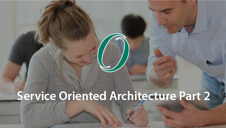 Service Oriented Architecture Part 2