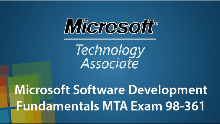 Microsoft Software Development Fundamentals MTA Exam 98-361