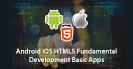 Android IOS HTML5 Mobile Game Development Basic Apps