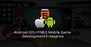 Android IOS HTML5 Mobile Game Development Enterprise