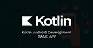 Kotlin Android Development Basic Apps